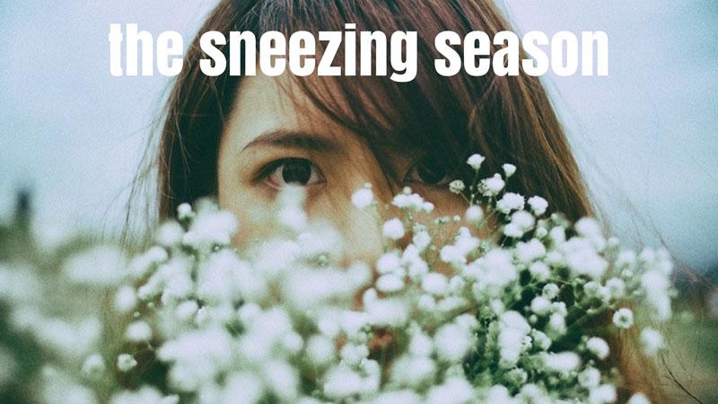 THE SNEEZING SEASON