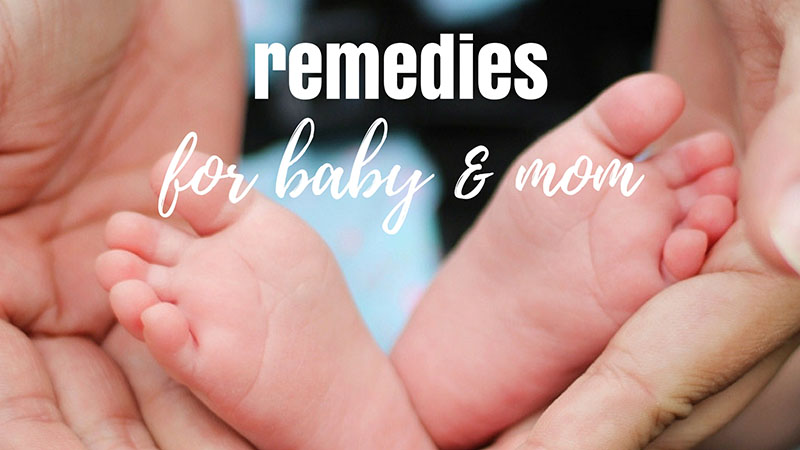 REMEDY FOR BABY & MOM